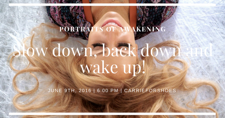 The feeling of facing the process…Portraits of Awakening