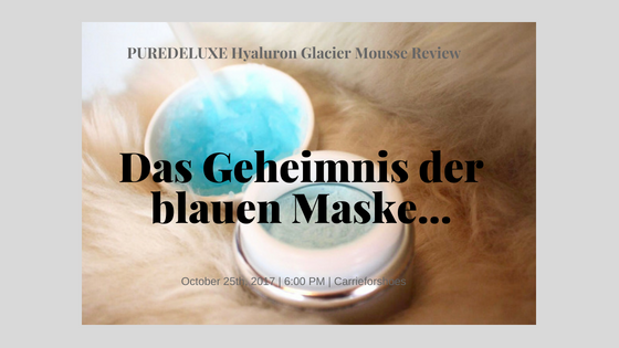 The feeling of a simple act of self love…PUREDELUXE Hyaluron Glacier Mousse Review